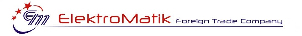 ElektroMatik Foreign Trade and Representation Company